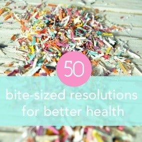 50 bite-sized resolutions for better health