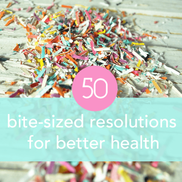 50 bite sized resolutions for better health