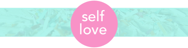 Self love resolutions